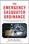 The Emergency Sasquatch Ordinance: An...