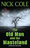 img - for The Old Man and the Wasteland: Updated Edition (Revised) book / textbook / text book