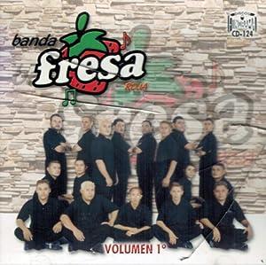Banda Fresa Roja - Banda Fresa Roja Vol. 1 - Amazon.com Music