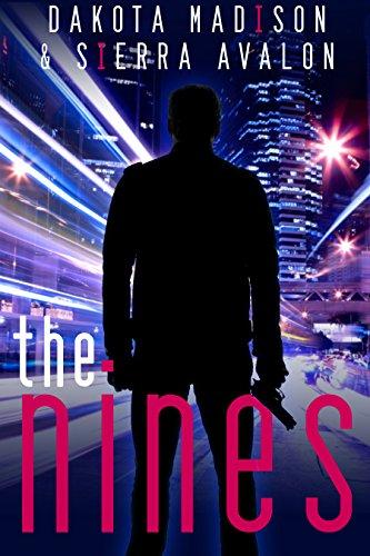 The Nines by Dakota Madison