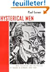 Hysterical Men: War, Psychiatry, and...