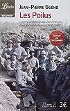 Les Poilus, : Lettres et témoignages des Français dans la Grande Guerre (1914-1918)