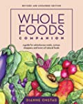 Whole Foods Companion: A Guide for Ad...