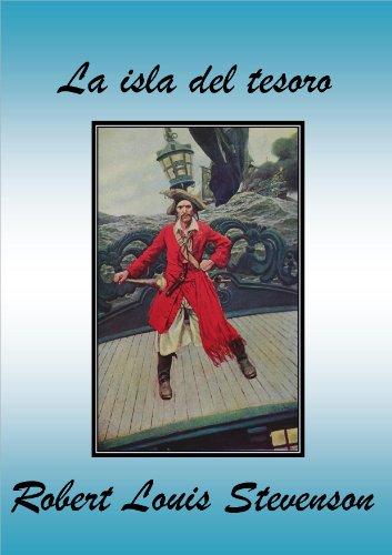Stevenson, R. L. - La isla del tesoro (Spanish Edition)