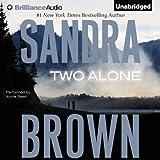 Two Alone ~ Sandra Brown