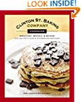 Clinton St. Baking Company Cookbook:...