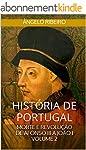 Hist�ria de Portugal: Morte e Revolu�...