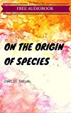 Image of On The Origin Of Species: By Charles Darwin : Illustrated & Unabridged (Free Bonus Audiobook)