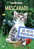 11. Les petits vétérinaires : Mascarade
