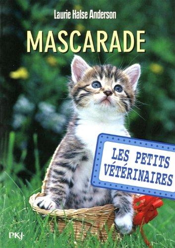 Les petits vétérinaires n° 11<br /> Mascarade