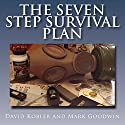 The Seven Step Survival Plan Hörbuch von David Kobler, Mark Goodwin Gesprochen von: Kevin Pierce