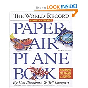 The World Record Paper Airplane Book [Paperback]
