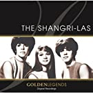 Golden Legends: The Shangri-Las