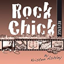 Rock Chick Revenge Audiobook by Kristen Ashley Narrated by Susannah Jones