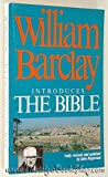 img - for William Barclay Introduces the Bible book / textbook / text book