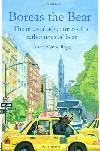 Boreas The Bear: The Unusual Adventures Of A Rather Unusual Bear front-995511