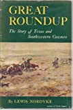 img - for GREAT ROUNDUP: The Story of Texas and Southwestern Arizona (SPECIAL EDITION) book / textbook / text book