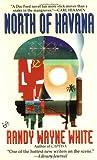 North of Havana (042516294X) by Randy Wayne White