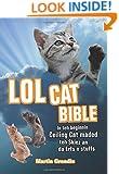 LOLcat Bible: In teh beginnin Ceiling Cat maded teh skiez an da Erfs n stuffs