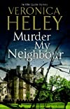 Murder my neighbour