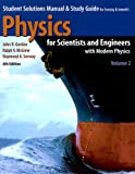 Physics for Scientists and Engineers (Student Solutions Manual  & Study Guide) Volume 2