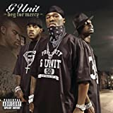G-Unit Beg for Mercy