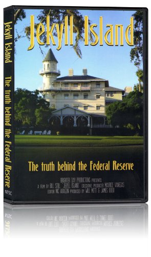 Jekyll Island: The Truth Behind the Federal Reserve