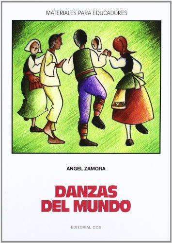 Danzas del mundo (Materiales para educadores)