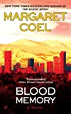 Blood Memory (A Catherine McLeod Mystery) (0425230260) by Margaret Coel