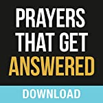 Prayers That Get Answered: Seven Bible-Based Truths to Help You Enjoy a More Exhiliarating Prayer Life | Joyce Meyer