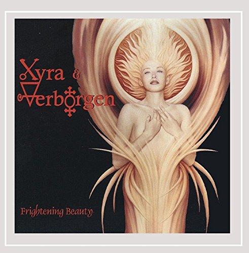 CD : XYRA & VERBORGEN - Frightening Beauty