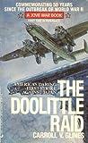 The Doolittle Raid: America's Daring First Strike Against Japan
