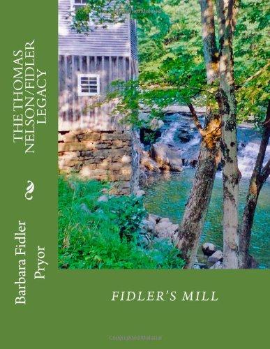 The Thomas Nelson/Fidler Legacy