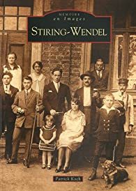 Stiring-Wendel par Patrick Koch