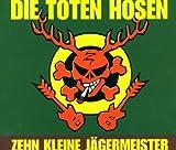 Die Toten Hosen Zehn kleine Jägermeister