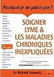 Soigner lyme & maladies chroniques in...