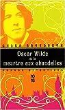 Oscar Wilde et le meurtre aux chandelles par Gyles Brandreth