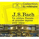 La Clbre Toccata & Grandes Oeuvres Pour Orgue