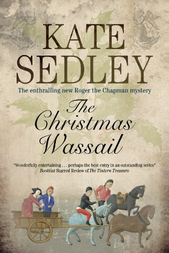 Christmas Wassail (A Roger the Chapman Mystery)