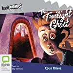 The Twilight Ghost: Aussie Chomps | Colin Thiele