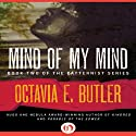 Mind of My Mind: Patternist, Book 2 (       UNABRIDGED) by Octavia E. Butler Narrated by Christie Clarke