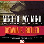 Mind of My Mind: Patternist, Book 2 | Octavia E. Butler