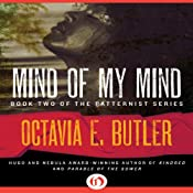 Mind of My Mind: Patternist, Book 2 | [Octavia E. Butler]