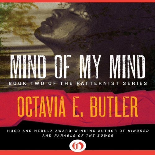 Mind of My Mind: Patternist, Book 2 [AudioBook]