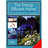 The Energy Efficient Home: A Complete Guideby Patrick Waterfield