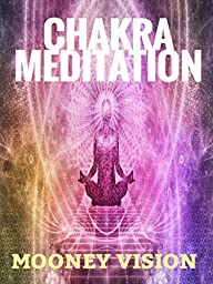 Chakra Meditation: Cleanse Your Chakras With This Video.