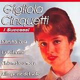 echange, troc Gigliola Cinquetti - I Successi - Non Ho l'Eta