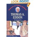 Thomas A. Edison: Young Inventor