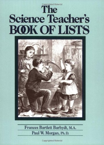 The Science Teacher's Book of Lists (J-B Ed: Book of Lists)