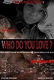 img - for Who Do You Love?: An Urban Novella book / textbook / text book